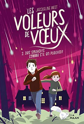 Les voleurs de voeux, Tome 02 : Des souhaits comme s'il en pleuvait (French Edition)