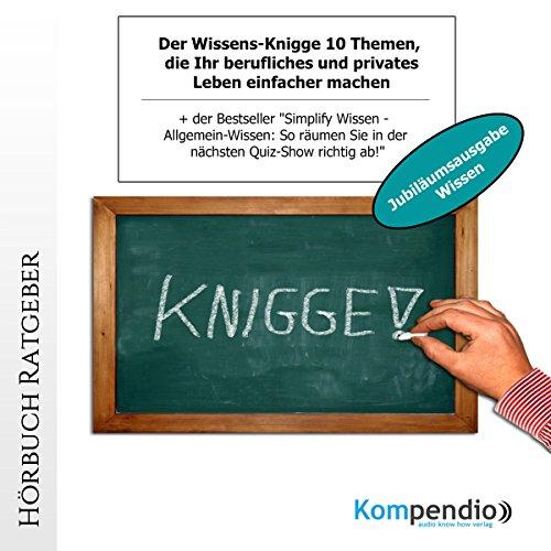 Der Wissens-Knigge (Jubiläumsausgabe Wissen) audiobook cover art