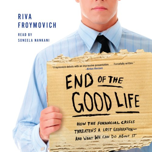 End of the Good Life audiobook cover art