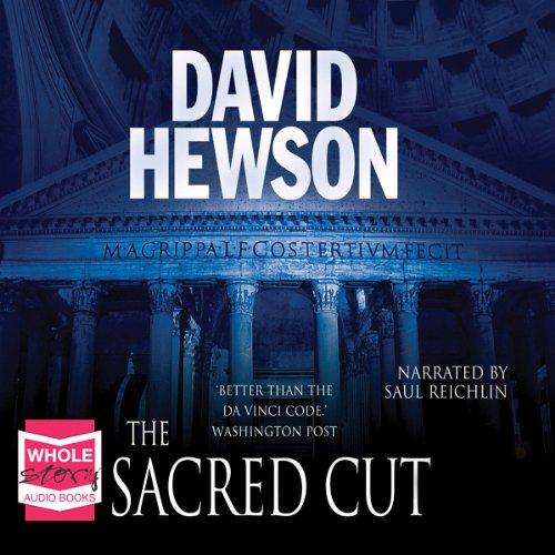 The Sacred Cut     The Rome Series: Book 3              By:                                                                                                                                 David Hewson                               Narrated by:                                                                                                                                 Saul Reichlin                      Length: 13 hrs and 41 mins     125 ratings     Overall 3.7