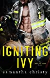 Igniting Ivy (The Men on Fire Series)