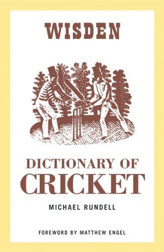 Wisden Dictionary of Cricket (English Edition)