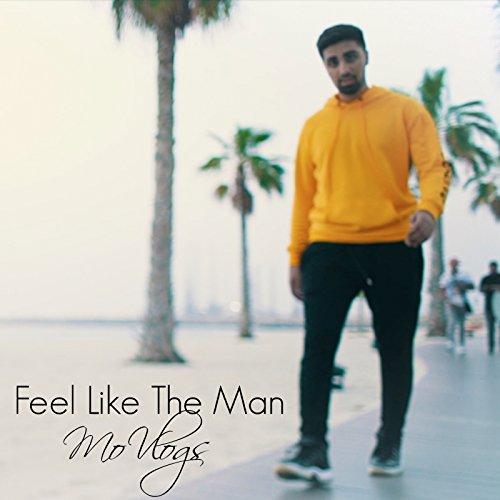 Feel Like the Man