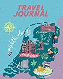 Travel Journal: Map Of Netherlands. Kid s Travel Journal. Simple, Fun Holiday Activity Diary And Scrapbook To Write, Draw And Stick-In. (Netherlands Map, Vacation Notebook, Adventure Log)