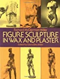 Best Auto Waxes - Figure Sculpture in Wax and Plaster Review