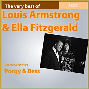 The Very Best of Louis Armstrong & Ella Fitzgerald (George Gershwin's Porgy & Bess)
