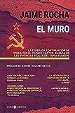 El Muro: La esperada continuación de Operación El Dorado Canyon, basada en las vivencias reales del espía español
