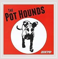 Pot Hounds