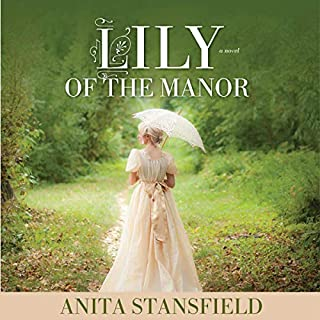Lily of the Manor audiobook cover art