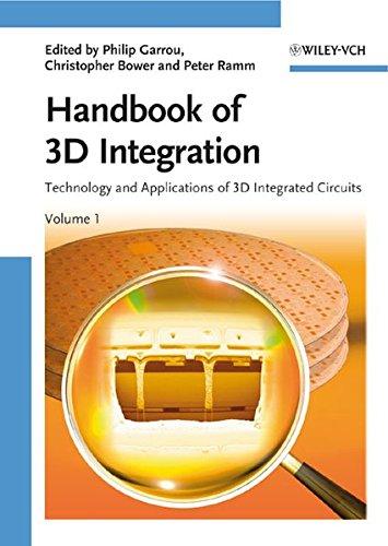 Handbook of 3D Integration: Technology and Applications of 3D Integrated Circuits (2 Vol. Set)