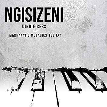 Ngisizeni (feat. Makhanyi & Mulaudzi Tee Jay)