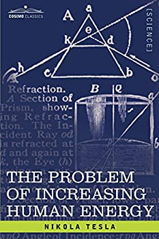 Best the problem of increasing human energy Reviews