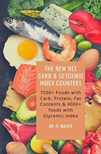 The New Net Carb & Glycemic Index Counters: 7500+ Foods with Carb, Protein,...