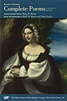 Complete Poems (Other Voice in Early Modern Europe: the Toronto Series)