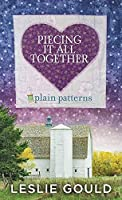 Piecing It All Together (Plain Patterns)