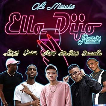 Ella Dijo (Remix)
