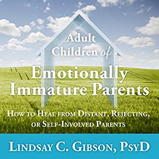 Adult Children of Emotionally Immature Parents audiobook cover art