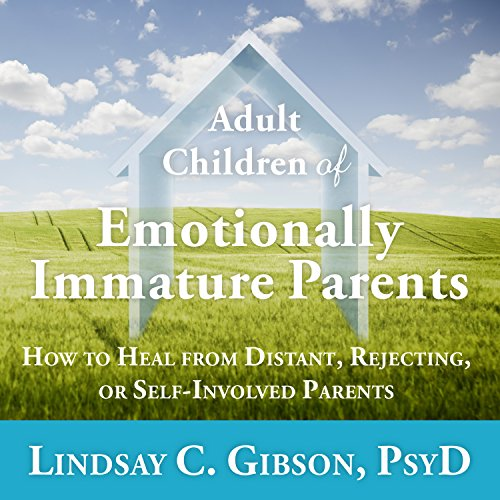 Adult Children of Emotionally Immature Parents cover art