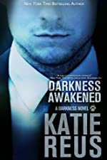 Darkness Awakened (Darkness Series Book 1)