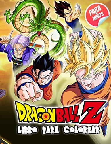Dragon Ball Z Libro Para Colorear: Libro De Colorear De Dragon Ball Para Los Niños Y El Adulto Con De Alta Calidad Imágenes