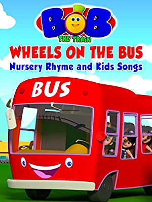 Wheels on the bus Nursery Rhyme and Kids Songs - Bob The Train