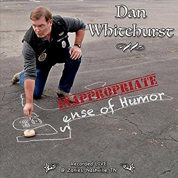 Inappropriate Sense of Humor (Live)