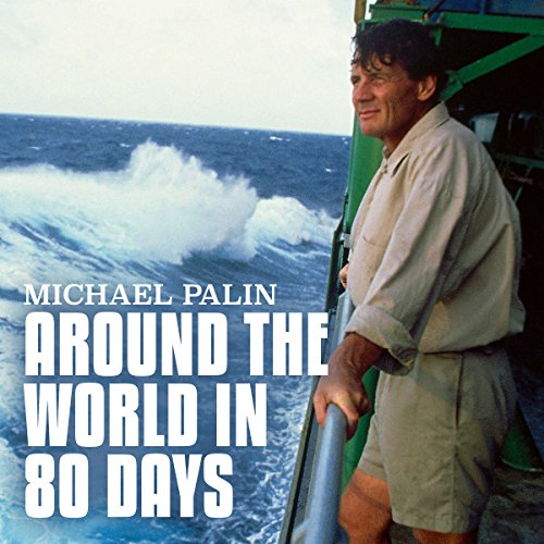 Michael Palin: Around the World in 80 Days  Audiolibri