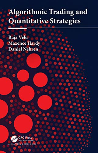 Algorithmic Trading and Quantitative Strategies (Chapman and Hall/CRC Financial Mathematics Series) (English Edition)