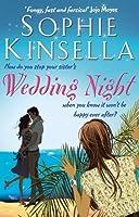 Wedding Night by Sophie Kinsella(2014-02-27)