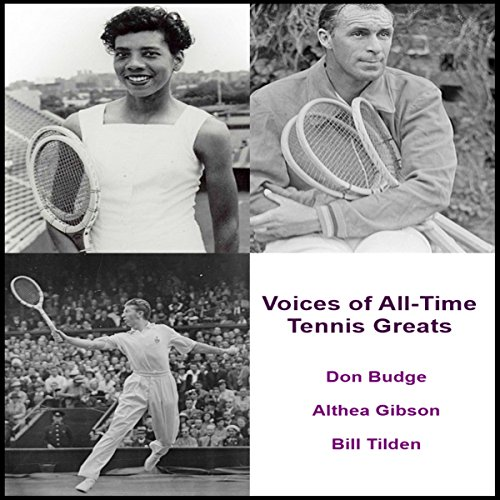 Voices of All-Time Tennis Greats audiobook cover art