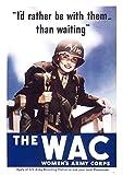 UpCrafts Studio Design American WW2 Propaganda Poster - Women's Army Corp - WWII US WAC Military History Prints Replicas (24x36 inches, Unframed Prints)