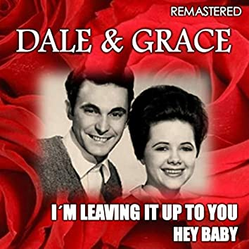 I'm Leaving It Up to You & Hey Baby (Remastered)