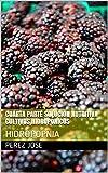 CUARTA PARTE Solucion Nutritiva Cultivos hidropónicos: HIDROPOPNIA (HIDROPONIA nº 4)