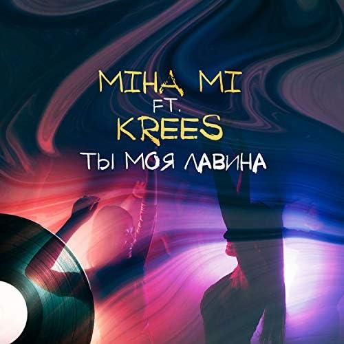 Miha Mi & krees