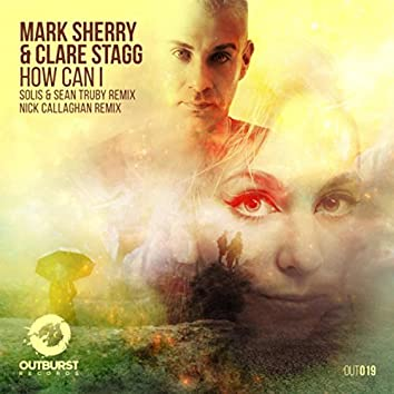 How Can I (The Remixes)