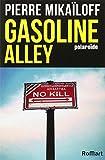 GASOLINE ALLEY- POLAROIDE (French Edition)