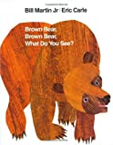 [Brown Bear, Brown Bear, What Do You See?: 25th Anniversary Edition (Brown Bear and Friends)] [By: Martin, Bill] [April, 1992] - Non Basic Stock Line - 15/04/1992
