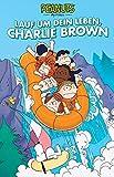 Peanuts 14: Lauf um dein Leben, Charlie Brown