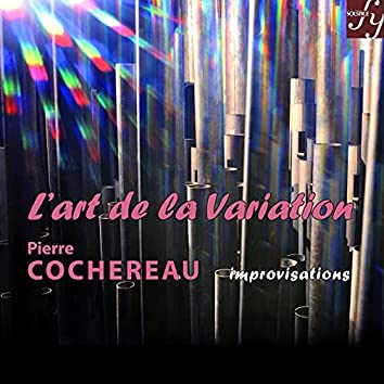 Cochereau: The Art of Variation