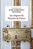 Les énigmes de l'histoire de France - Format Kindle - 16,99 €