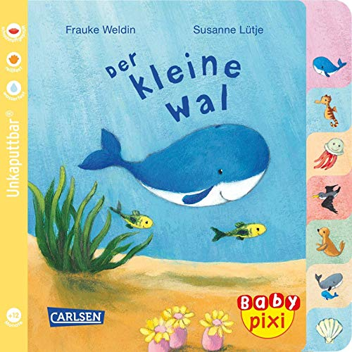 Baby Pixi (unkaputtbar) 80: Der kleine Wal (80)