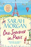 One Summer In Paris: the brilliantly feel good and uplifting summer romance fiction book from the Sunday Times best seller of A Wedding in December