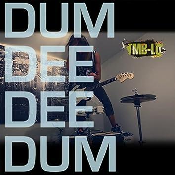 Dum Dee Dee Dum