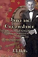 Pomp and Circumstance: Further adventures with The Merry Millionaire. Entering into the spirit of the Jazz Age with gay abandon, a story based on true events.