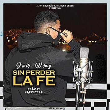 Sin Perder la Fe (Cobeat Freestyle)