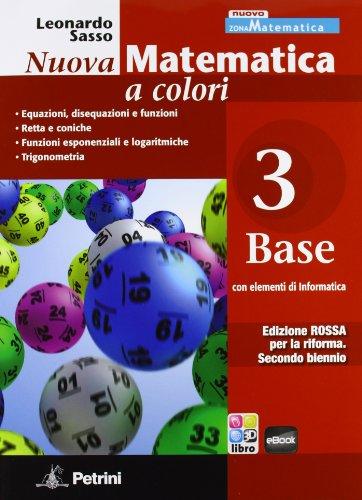 Nuova matematica a colori. Ediz. rossa. Per le Scuole superiori. Con e-book. Con espansione online: 3