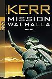 Mission Walhalla (Bernie Gunther ermittelt, Band 7) - Philip Kerr