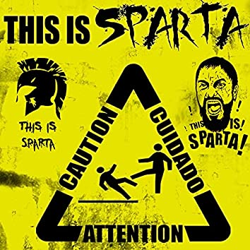 This is SPARTA !!!
