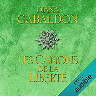 Les canons de la liberté     Outlander 6.2              Written by:                                                                                                                                 Diana Gabaldon                               Narrated by:                                                                                                                                 Marie Bouvier                      Length: 29 hrs and 1 min     5 ratings     Overall 5.0