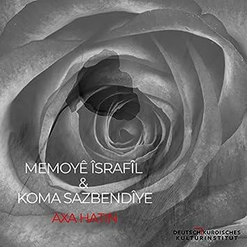 Axa Hatin (feat. Koma Sazbendîyê)
